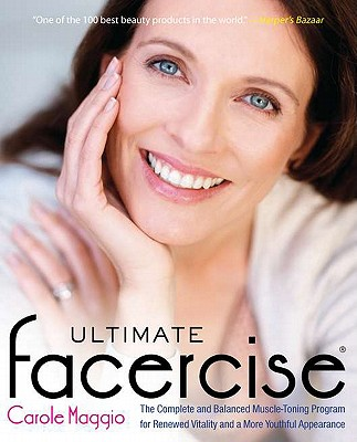 Ultimate Facercise By Maggio, Carole